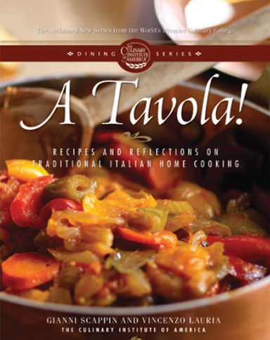 A Tavola!, a culinary eBook from the Culinary Institute of America.