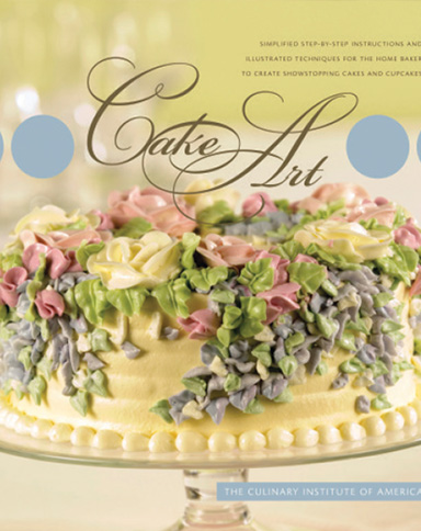 Cake Art, a culinary eBook from the Culinary Institute of America.