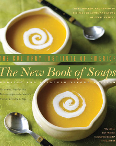 The New Book of Soups, a culinary eBook from the Culinary Institute of America.