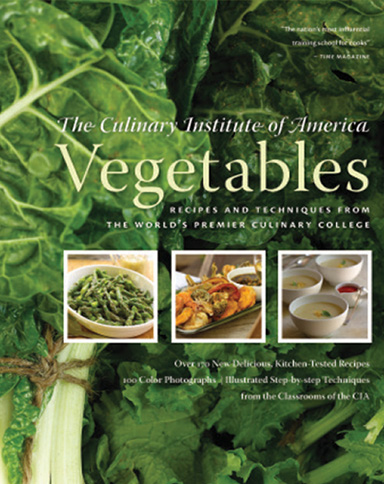 Vegetables, a culinary eBook from the Culinary Institute of America.