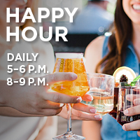 Happy Hour Daily 5-6 P.M. 8-9 P.M.